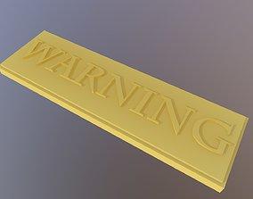 3D printable model warning label