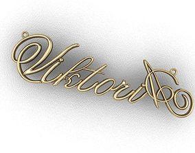 3D print model the name Viktoria