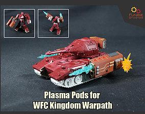 3D print model Plasma Pods for Transformers WFC Kingdom
