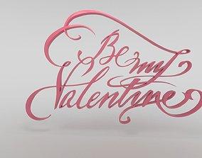 Be my Valentine 3D model