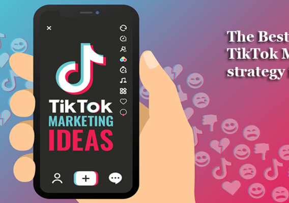What can be the best marketing strategy for business using Tik Tok?