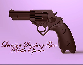 Love is a Smoking Gun Bottle Opener 3D printable model