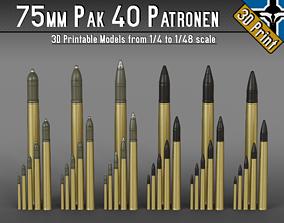 75mm Pak 40 Patronen --- 1-4 to 1-48 scale models ---