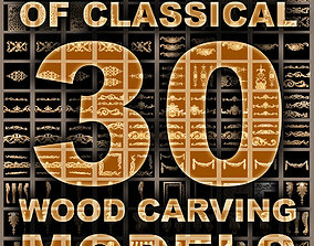 Collection of 30 models classical wood carving decor 3D