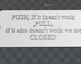 3D print model Plate- push pull we are closed