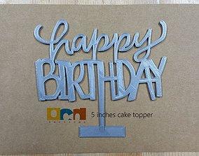 Happy Birthday cake topper 3D print model