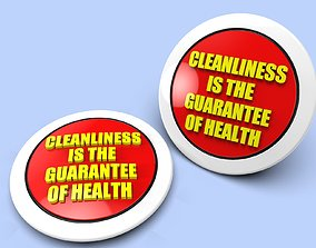 Badge CLEANLINESS IS THE GUARANTEE OF HEALTH for 3D 1