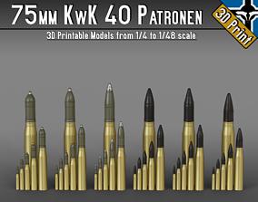 75mm KwK 40 - Stuk 40 Patronen --- 1-4 to 1-48 scale 1