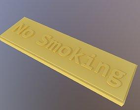 No Smoking label 3D print model